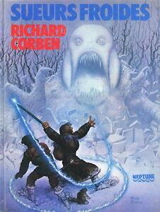 RARE-EO-EDITION-NEPTUNE-1983-RICHARD-CORBEN-SUEURS-FROIDES