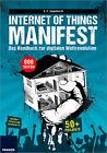 Internet of Things Manifest von E. F. Engelhardt (2016, Taschenbuch)