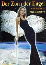 DER ZORN DER ENGEL  - Buch von Melissa & Andre Bonya ( wie Jan van Helsing ) NEU