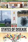 States of Disease: Political Environments and Human Health by Brian King (Paperback, 2017)