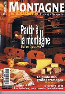 Bon CœUr Montagne Et Loisirs N°6 Hiver 2000-2001 Partir A La Montagne Le Guide Des Gran