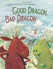 Good Dragon, Bad Dragon by Rassmus, Christine Nostlinger (Hardback, 2015)