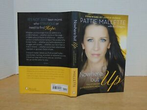 Nowhere-But-Up-The-Story-Of-Justin-Bieber-039-s-Mom-by-Pattie-Mallette-2012-HC