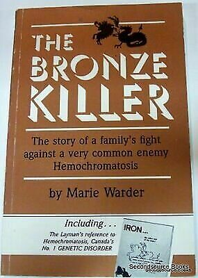 The Bronze Killer: The Story of a Family's Fight Against a Very Common Enemy -