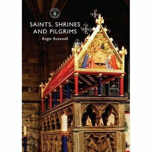 Saints-Shrines-and-Pilgrims-Shire-Library-by-Rosewell-Roger-Paperback-Book