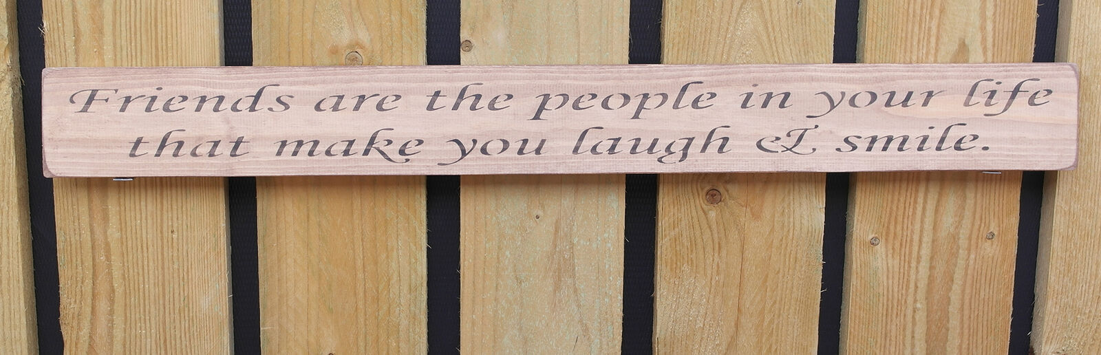 Handmade wooden sign Friends are the people that make you laugh and smile