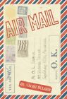 Airmail by Naomi Bulger 9781450235518 Hardback 2011
