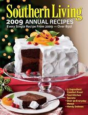 Southern Living Annual Recipes 2009 : Every Single Recipes from 2009-Over 850! by Southern Living Magazine Editors (2009, Hardcover)