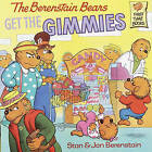 The Berenstain Bears Get the Gimmies by Stan And Jan Berenstain Berenstain (Hardback, 1988)