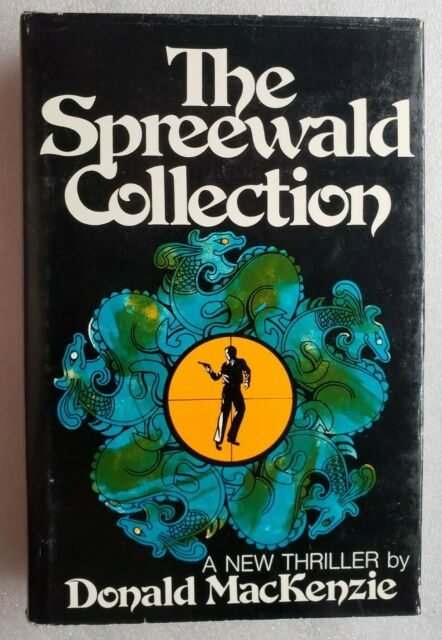The Spreewald Collection Donald MacKenzie First Printing Hardcover