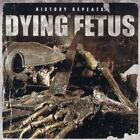 History Repeats...(Ltd.Edition EP) von Dying Fetus (2011)