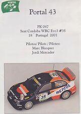 SEAT CORDOBA WRC EVO 3 BLASQUEZ PORTOGALLO 2001 PORTAL 43 1/43 SCALE DECALS