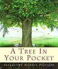 A Tree in Your Pocket by Jacqueline Memory Paterson (Paperback, 1998)