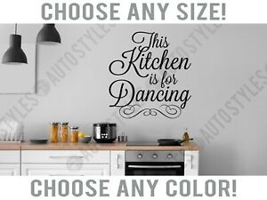Our Kitchen Is For Dancing Wall Quotes Decal Wallquotes Com