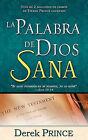 La Palabra de Dios Sana by Derek Prince (Paperback / softback, 2011)