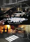 26 Years of Hell: God's Mercy Spared My Disgraceful Life by Paul Green (Paperback / softback, 2014)