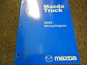 2003 Mazda Truck Electrical Wiring    Diagram       Service       Repair