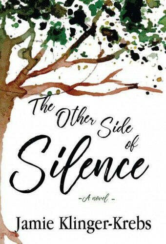 The Other Side of Silence by Klinger-Krebs Jamie.