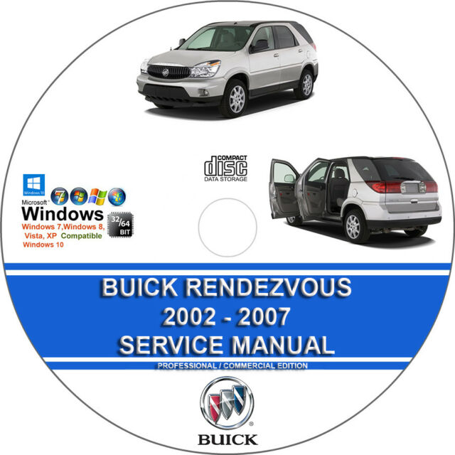 buick rendezvous 2002 - 2007 service repair manual and wiring diagrams on cd