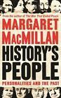 History's People von Margaret MacMillan (2016, Gebundene Ausgabe)