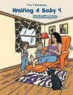Waiting 4 Baby Y: The Y Brothers by Sasha Hampton (Paperback, 2013)