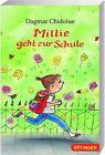 Millie geht zur Schule von Dagmar Chidolue (2014, Kunststoffeinband)