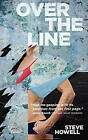 Over the Line by Steve Howell (Paperback, 2015)