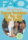 Frequently Asked Questions about Cancer Decisions for You and Your Family by Colleen Ryckert Cook (Hardback, 2011)