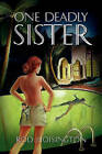 One Deadly Sister: Woman-Trouble Can Be Deadly by Rod Hoisington (Paperback / softback, 2009)