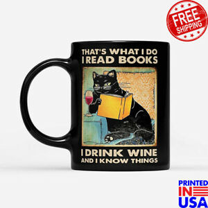 Black-Cat-That-039-S-What-I-Do-I-Read-Books-I-Drink-Wine-And-I-Know-Things-Coffee