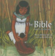The Bible for Young Children by Marie-Hélène Delval (2010, Book, Other)