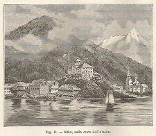 A2059 Sitka, sulla costa dell'Alaska - Xilografia Antica del 1895 - Engraving