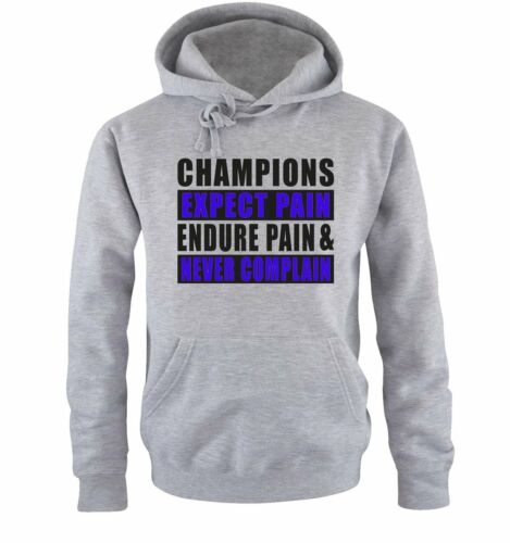 Mi hai interrotto shirts-Champions expect Pain-Uomo HoodieFITNESS SPORT