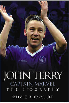 Derbyshire, Oliver, John Terry: Captain Marvel, the Biography, Very Good Book