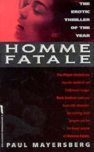 Homme Fatale by Paul Mayersberg