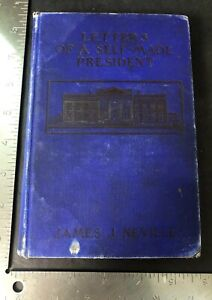 James-J-Neville-Letters-Of-A-Self-Made-President-Theodore-Roosevelt-1905-HC