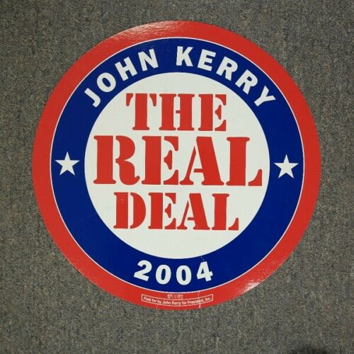 John Kerry 2004 The Real Deal Round Campaign Poster