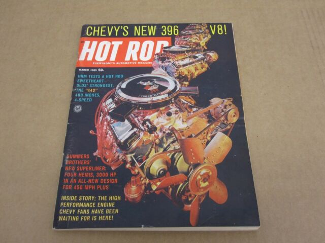 HOT ROD magazine March 1965 Chevrolet 396 engine Olds 442 road test article