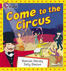 Come to the Circus: Band 01B/Pink B by Damien Harvey (Paperback, 2005)