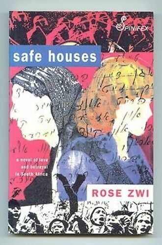 1 of 1 - Safe Houses Rose Zwi the 1980's era in South Africa life fiction book pb