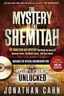 The Mystery of the Shemitah: The 3,000-Year-Old Mystery That Holds the Secret of America's Future, the World's Future, and Your Future! by Jonathan Cahn (Mixed media product, 2015)
