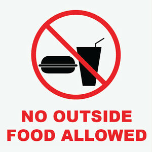 No-Outside-Food-Allowed-Sign-8-034-x-8-034