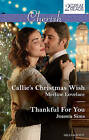 Callie's Christmas Wish/Thankful for You by Karen Rock, Joanna Sims, Merline Lovelace (Paperback, 2016)