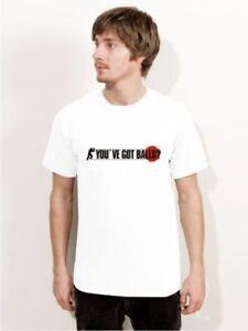 """Glorieux Bigtime """"you 've Got Balls"""" T-shirt Blanc Pb5-afficher Le Titre D'origine Avec Le Meilleur Service"""