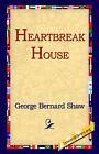 Heartbreak House by George Bernard Shaw (Hardback, 2005)
