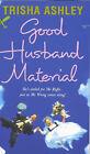 Good Husband Material by Trisha Ashley (Paperback, 2000)