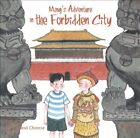 Ming's Adventure in the Forbidden City: A Story in English and Chinese by Yijin Wert, Li Jian (Hardback, 2014)