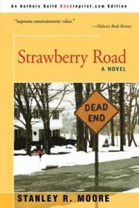 Strawberry-Road-By-Stanley-R-Moore