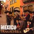 Viva Mexico von Mariachi Sol (2012)