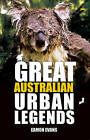 Great Australian Urban Legends by Eamon Evans (Paperback, 2016)